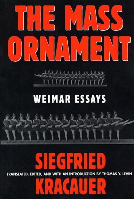 Das Ornament Der Masse: Essays: Weimar Essays als Buch