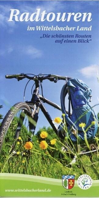 Radtouren im Wittelsbacher Land als Buch