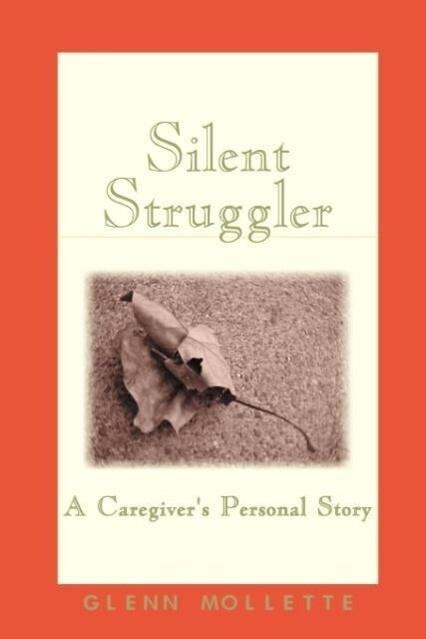 Silent Struggler: A Caregiver's Personal Story als Taschenbuch
