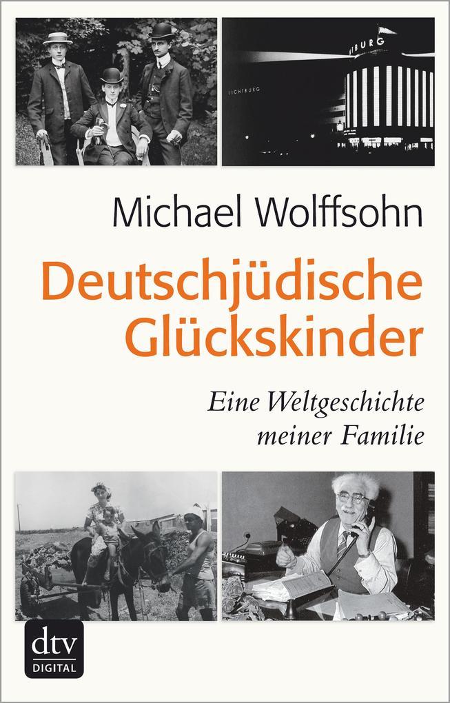 Deutschjüdische Glückskinder als eBook