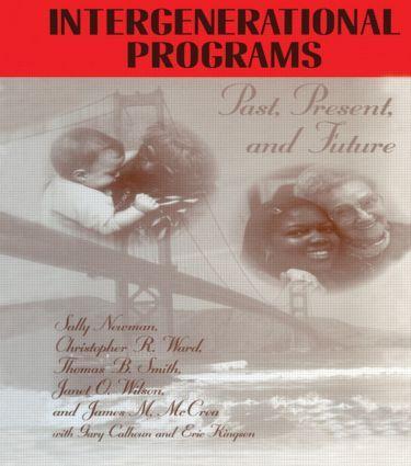 Intergenerational Programs: Past, Present and Future als Taschenbuch