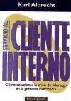 Servicio al cliente interno : cómo solucionar crisis de liderazgo en la gerencia intermedia als Taschenbuch