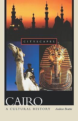 Cairo: A Cultural History als Taschenbuch