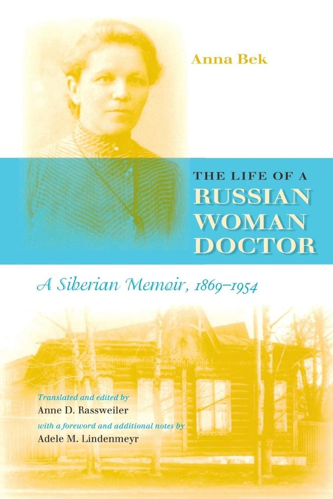 The Life of a Russian Woman Doctor als Taschenbuch