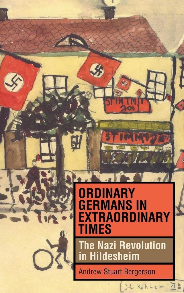 Ordinary Germans in Extraordinary Times als Buch