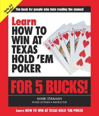 Learn How to Win at Texas Hold 'em Poker for 5 Bucks als Taschenbuch