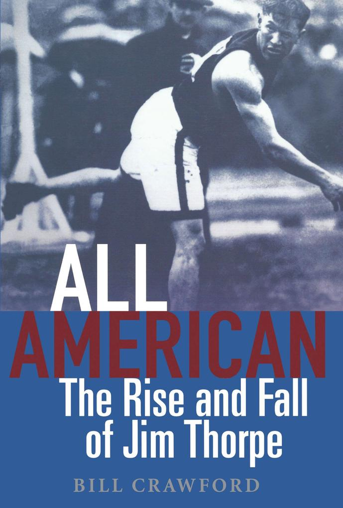 All American: The Rise and Fall of Jim Thorpe als Buch