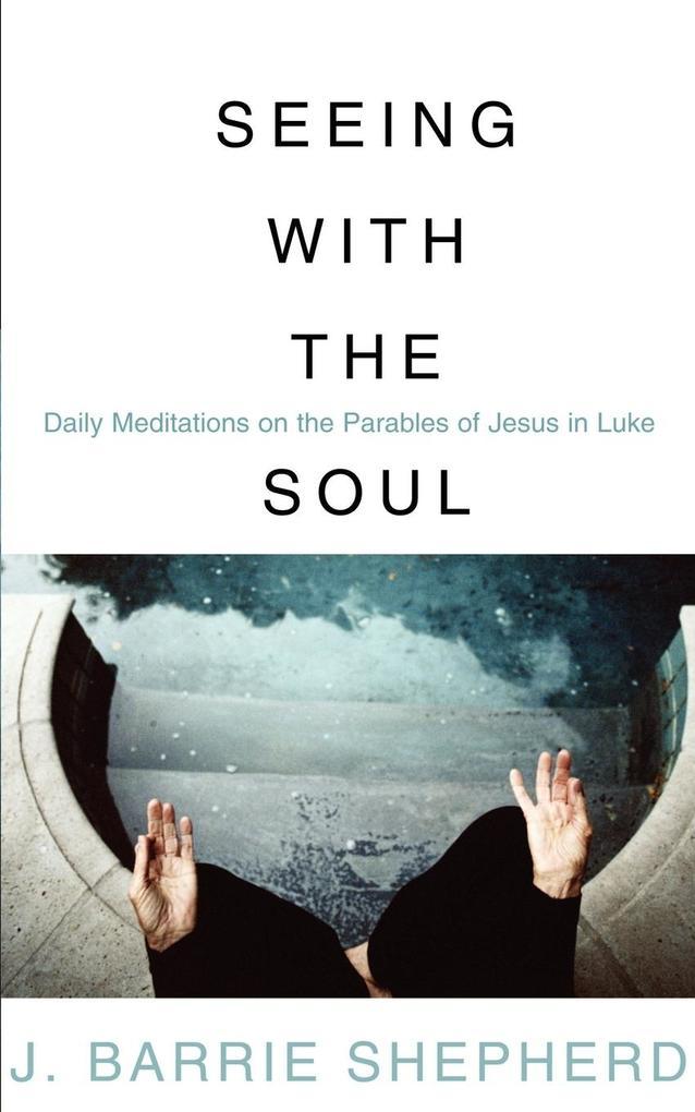 Seeing with the Soul als Taschenbuch