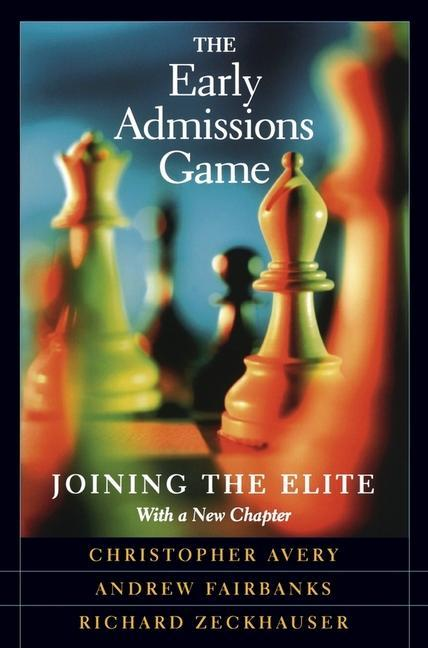 The Early Admissions Game: Joining the Elite, with a New Chapter als Taschenbuch