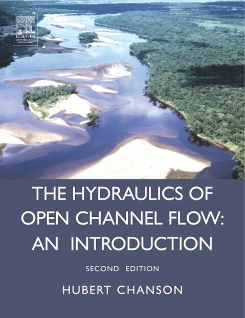 Hydraulics of Open Channel Flow als Buch