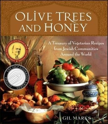 Olive Trees and Honey: A Treasury of Vegetarian Recipes from Jewish Communities Around the World als Taschenbuch