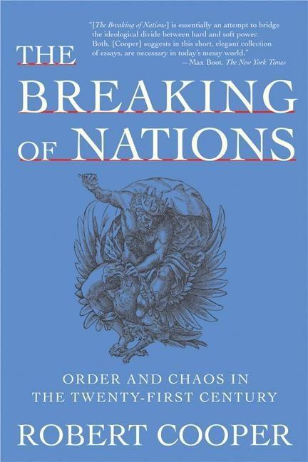 The Breaking of Nations: Order and Chaos in the Twenty-First Century als Taschenbuch