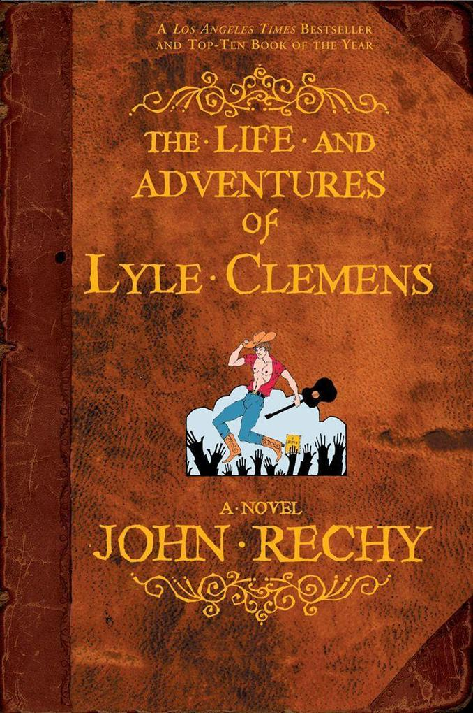 The Life and Adventures of Lyle Clemens als Taschenbuch