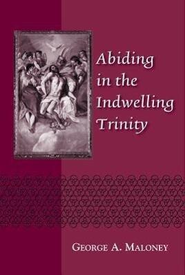Abiding in the Indwelling Trinity als Taschenbuch