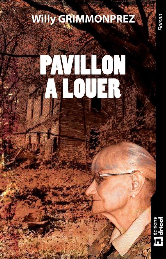 Pavillon à louer als eBook von Willy Grimmonprez