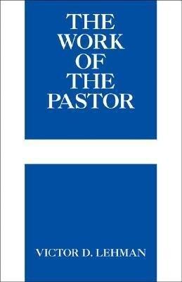 The Work of the Pastor als Taschenbuch