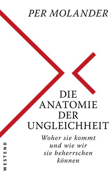 Die Anatomie der Ungleichheit als Buch von Per Molander
