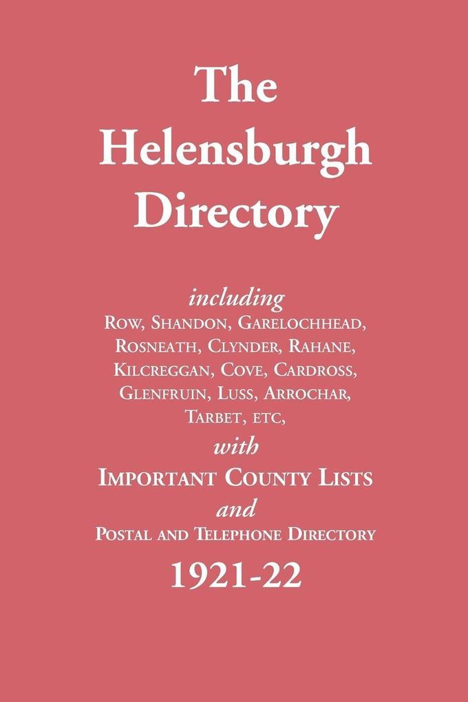 The Helensburgh Directory 1921-1922 als Taschenbuch