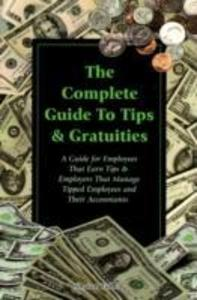 Complete Guide to Tips and Gratuities als Taschenbuch