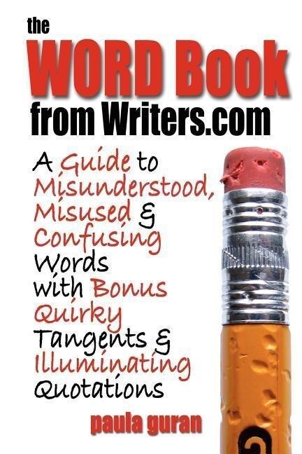 The Word Book from Writers.com als Taschenbuch