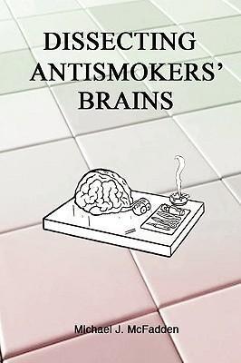 Dissecting Antismokers' Brains als Taschenbuch