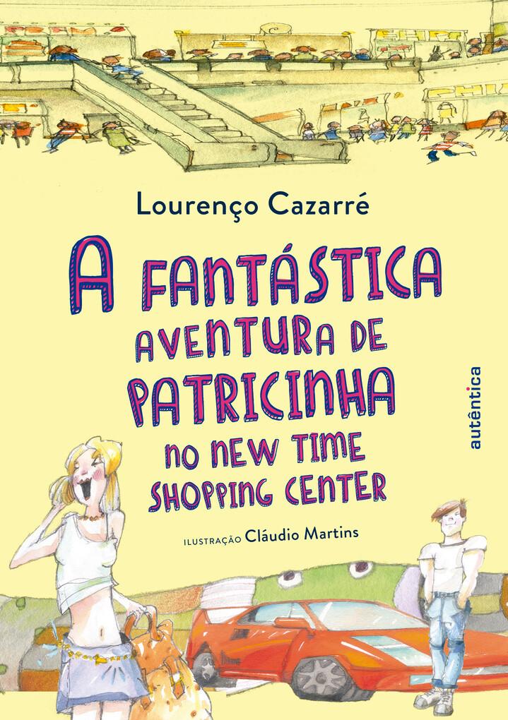 A fantástica aventura de Patricinha no New Time...