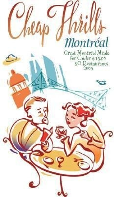 Cheap Thrills Montreal: Great Montreal Meals for Under $15 als Taschenbuch