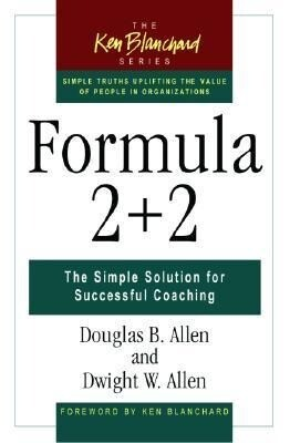 Formula 2 + 2: The Simple Solution for Successful Coaching als Buch