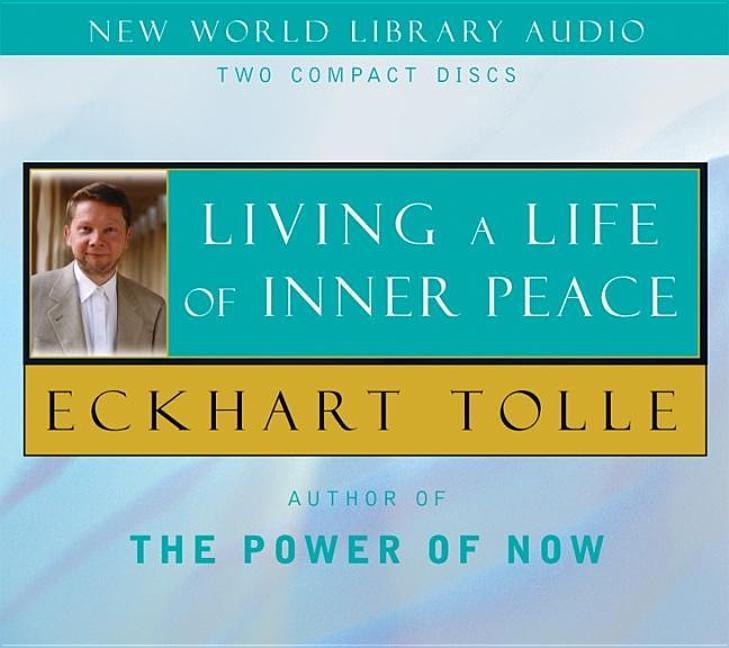 Living a Life of Inner Peace als Hörbuch