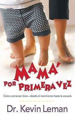 Mama Por Primera Vez = First-Time Mom als Buch