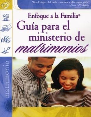 Guia Para el Ministerio de Matrimonios = Marriage Ministry Guide als Taschenbuch