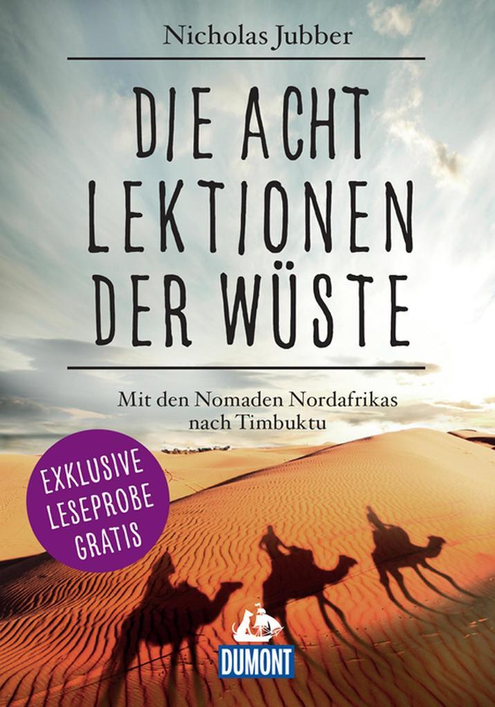 DuMont Welt-Menschen-Reisen Leseprobe Die acht Lektionen der Wüste als eBook