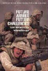 Future Armies, Future Challenges: Land Warfare in the Information Age