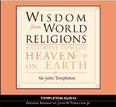 Wisdom from World Religions: Pathways Toward Heaven on Earth als Hörbuch