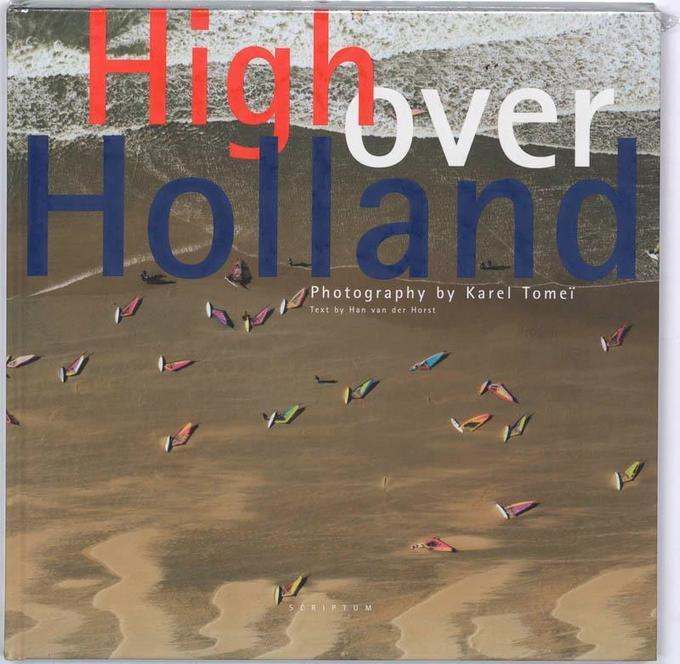High over Holland / druk 1 als Buch