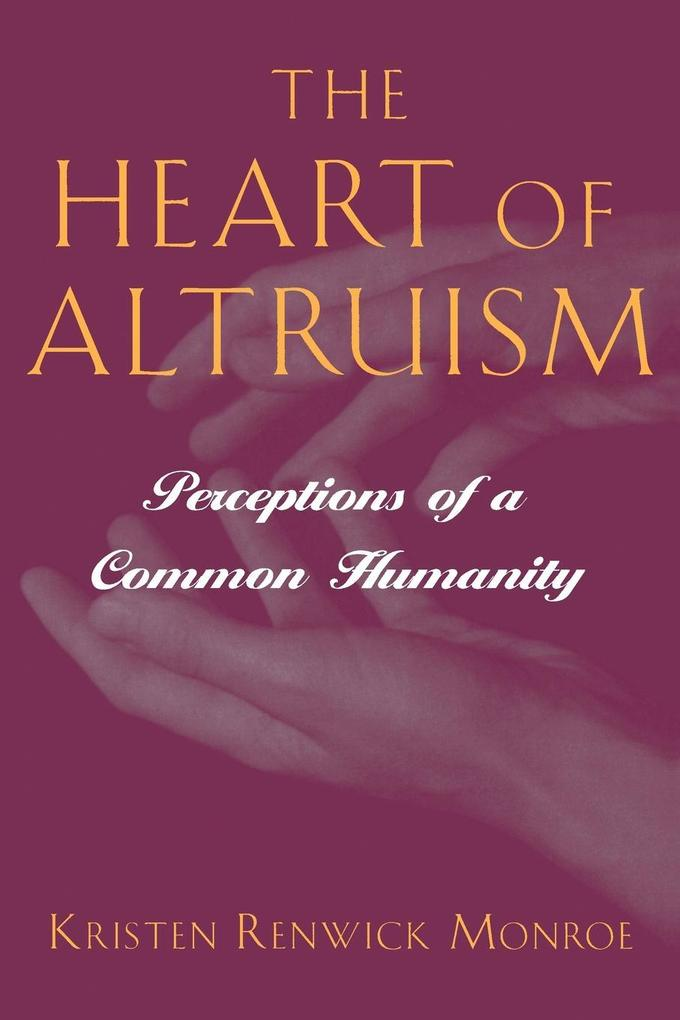 The Heart of Altruism: Perceptions of a Common Humanity als Buch