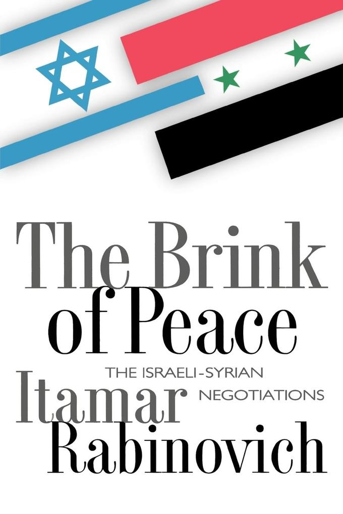 The Brink of Peace: The Israeli-Syrian Negotiations als Buch