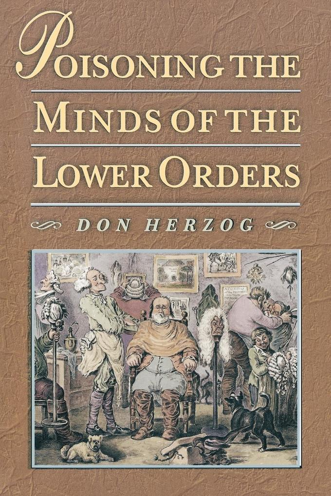 Poisoning the Minds of the Lower Orders als Buch