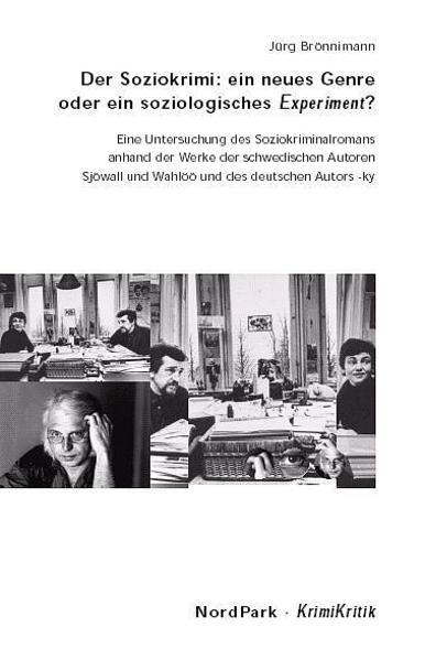 Der Soziokrimi: ein neues Genre oder ein soziologisches Experiment? als Buch