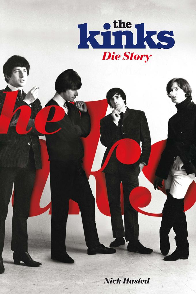 The Kinks: Die Story als eBook