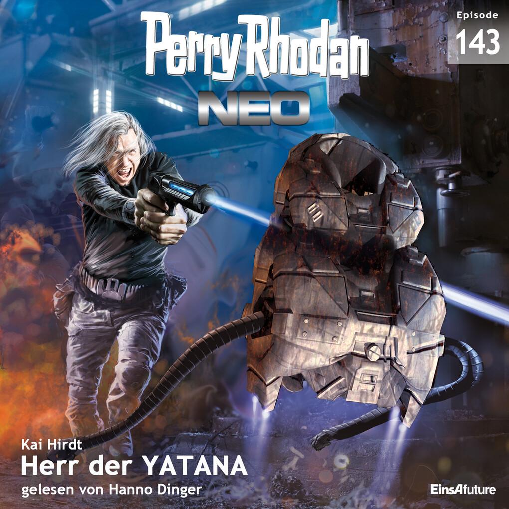 Perry Rhodan Neo 143: Herr der YATANA als Hörbuch Download