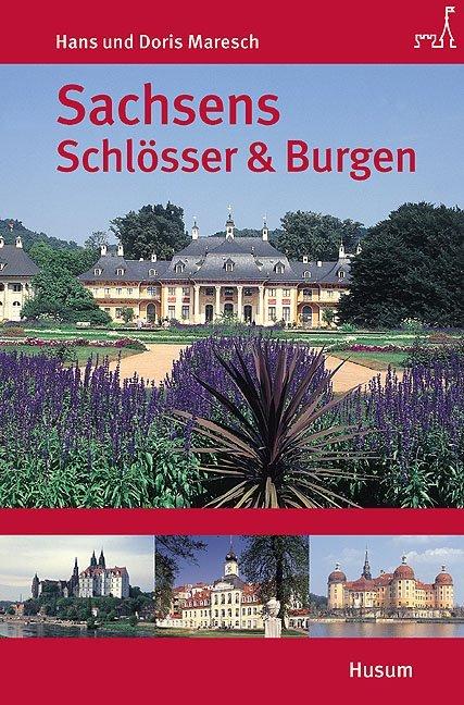 Sachsens Schlösser und Burgen als Buch (kartoniert)