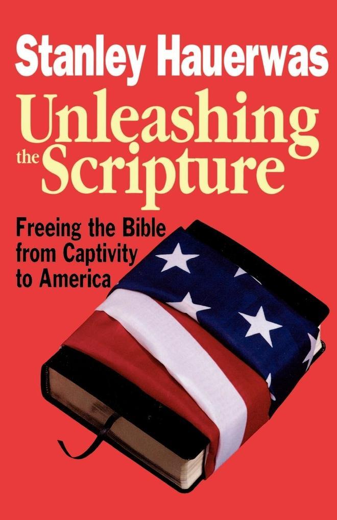 Unleashing the Scripture als Taschenbuch