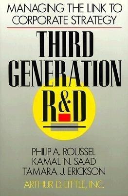 Third Generation R & D: Managing the Link to Corporate Strategy als Buch (gebunden)