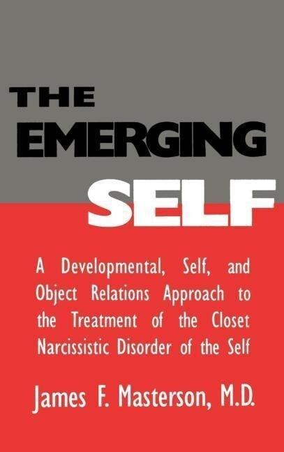 The Emerging Self: A Developmental,.Self, And Object Relatio als Buch (gebunden)