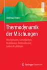 Thermodynamik der Mischungen
