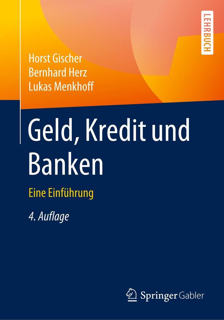 Geld, Kredit und Banken als Buch von Horst Gisc...
