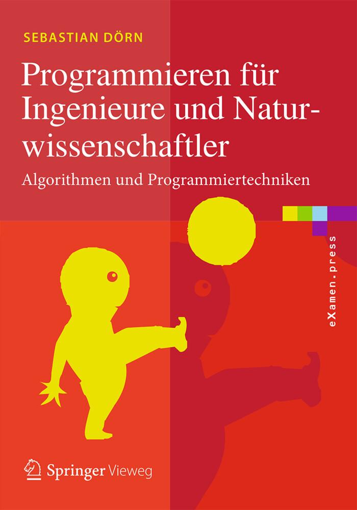 Programmieren für Ingenieure und Naturwissensch...