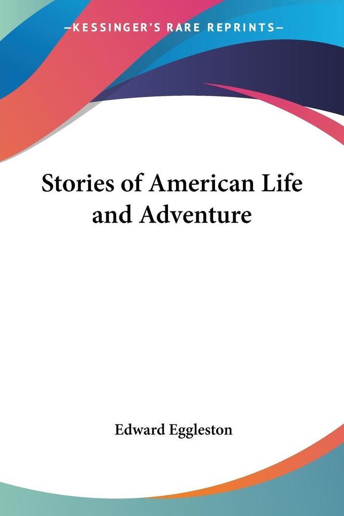 Stories of American Life and Adventure als Taschenbuch