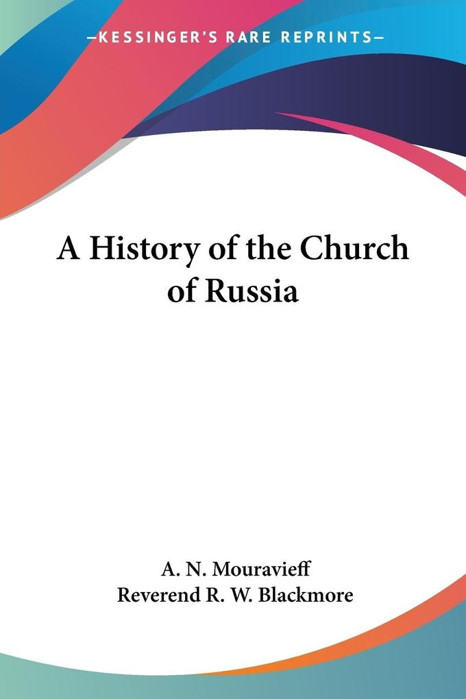 A History of the Church of Russia als Taschenbuch